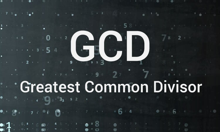 Greatest Common Divisor (GCD)